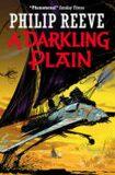 Darkling Plain - Philip Reeve