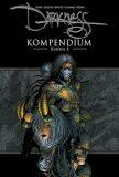 Darkness Kompendium - Kniha 1 - Garth Ennis, ...