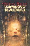 Darwinovo rádio - Greg Bear, Jan Patrik Krásný