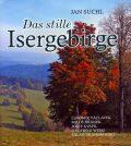 Das stille Isergebirge - Jan Suchl
