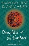 Daughter of the Empire - Raymond E. Feist