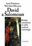 David a Šalomoun - Israel Finkelstein