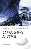 Dcera kostí a dýmu - Laini Taylorová