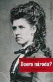 Dcera národa? - Milena Lenderová