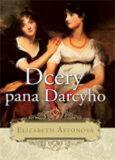 Dcery pana Darcyho - Elizabeth Astonová