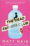 Dead Fathers Club - Matt Haig
