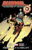 Deadpool Hodný, zlý a ošklivý - Brian Posehn, Gerry Duggan