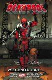 Deadpool Všechno dobré... - Brian Posehn, Gerry Duggan