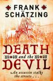 Death and the Devil - Frank Schätzing