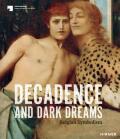 Decadence and Dark Dreams: Belgian Symbolism - Gleis