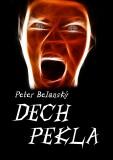 Dech pekla - Peter Belanský