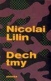 Dech tmy - Nicolai Lilin