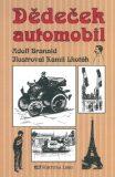 Dědeček automobil - Adolf Branald, Kamil Lhoták