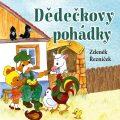Dědečkovy pohádky - Zdeněk Řezníček