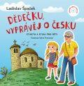 Dědečku, vyprávěj o Česku - Etiketa a Etika pro děti - Ladislav Špaček