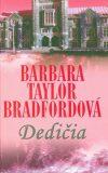 Dedičia - Barbara Taylor Bradfordová