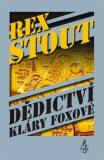 Dědictví Kláry Foxové - Rex Stout