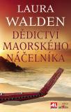 Dědictví maorského náčelníka - Laura Walden