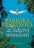 Dědictví minulosti - Barbara Erskinová