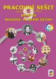 Dějepis 9 - Novověk, moderní dějiny (barevný pracovní sešit) - NNS