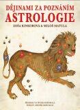 Dějinami za poznáním astrologie - Zoša Kinkorová, ...