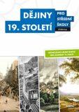 Dějiny 19. století pro SŠ - Učebnice - Vladimír Šaur
