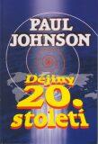 Dějiny 20.století - Paul Johnson