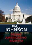 Dějiny amerického národa - Paul Johnson