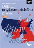 Dějiny angloamerického práva - Jan Kuklík, Radim Seltenreich
