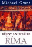 Dějiny antického Říma - Michael Grant