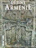 Dějiny Arménie - Anna Šochová, ...