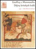 Dějiny britských králů - Geoffrey z Monmouthu