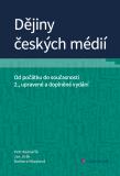 Dějiny českých médií - Jan Jirák, ...