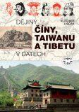 Dějiny Číny, Taiwanu a Tibetu v datech - Vladimír Liščák