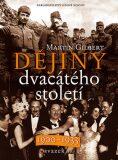 Dějiny dvacátého století - Svazek I. - Martin Gilbert