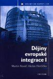 Dějiny evropské integrace I. - Martin Kovář, ...