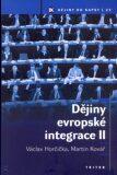 Dějiny evropské integrace II. - Martin Kovář, ...