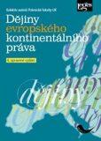 Dějiny evropského kontinentálního práva, 4. upravené vydání - ...