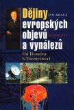 Dějiny evropských objevů a vynálezů - Ivo Kraus