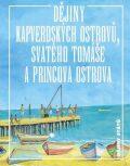 Dějiny Kapverdských ostrovů, Svatého Tomáše a Princova ostrova - Jan Klíma