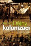 Dějiny kolonizací - Marc Ferro