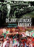 Dějiny Latinské Ameriky - Jan Klíma