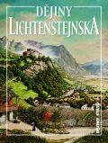 Dějiny Lichtenštejnska - Jan Županič, ...