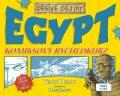 Dějiny lidstva ve zkratce. Egypt - Terry Deary