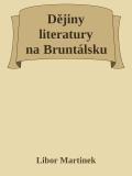 Dějiny literatury na Bruntálsku - Libor Martinek