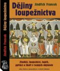 Dějiny loupežnictva - Jindřich Francek