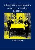 Dějiny mírného pokroku v mezích zákona - Jaroslav Hašek