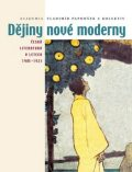 Dějiny nové moderny - Vladimír Papoušek