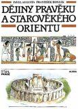 Dějiny pravěku a starověkého Orientu pro ZŠ - Učebnice - Augusta Pavel, ...