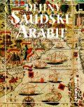 Dějiny Saudské Arábie - Miloš Mendel